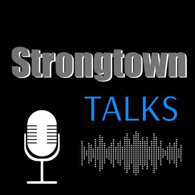 Strongtown Talks