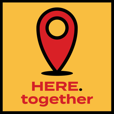 The HERE.together Podcast