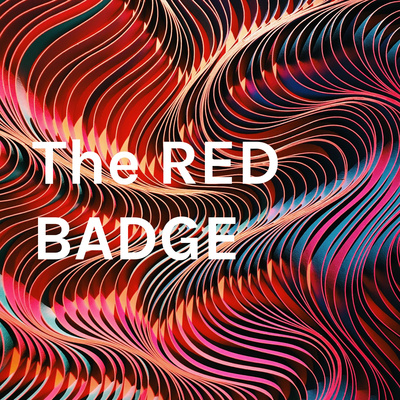 The RED BADGE