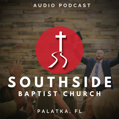 Southside Baptist Church - Sermons