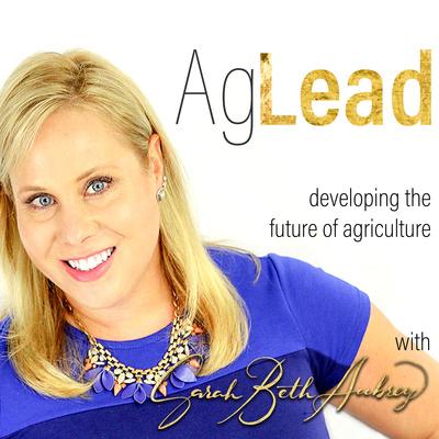 Ag Lead with Sarah Beth Aubrey