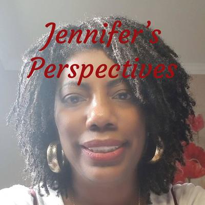 Jennifer's Perspectives