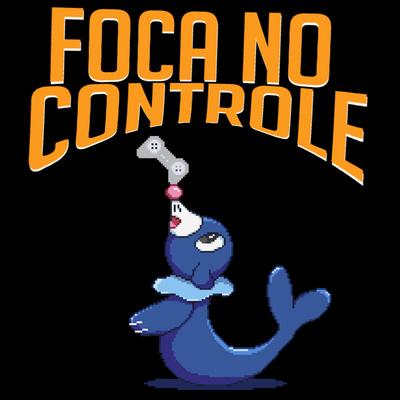 Foca no Controle
