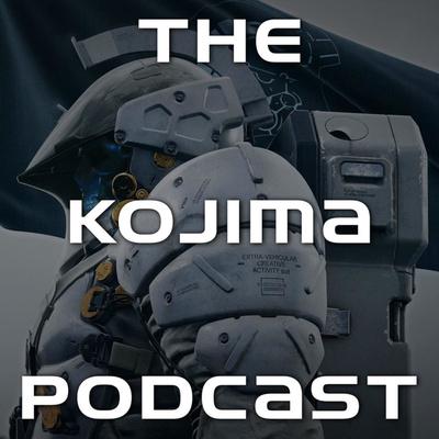 The Kojima Podcast