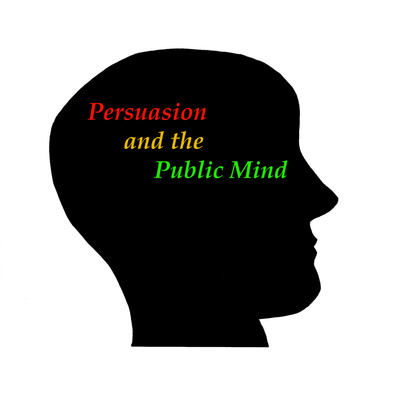 PERSUASION AND THE PUBLIC MIND