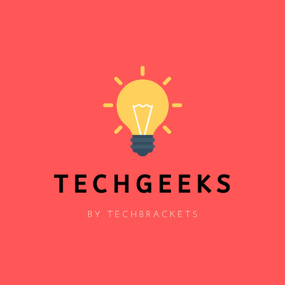 TechGeeks by TechBrackets