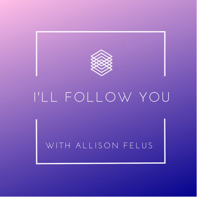 I'll Follow You