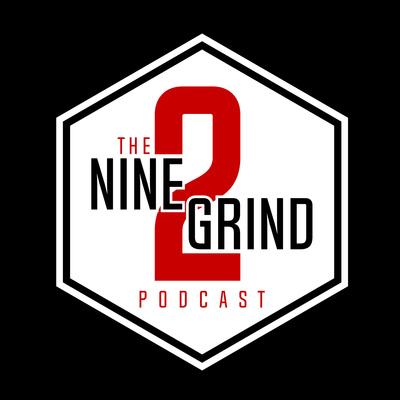 Nine 2 Grind