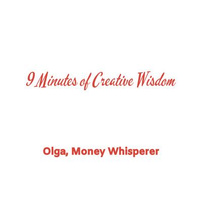 9 Minutes of Creative Wisdom