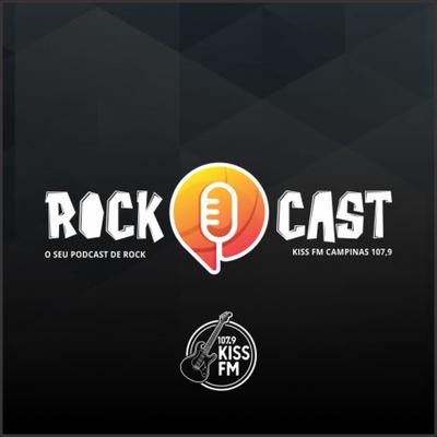 ROCKCAST - KISS FM CAMPINAS