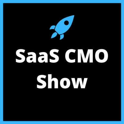 SaaS CMO Show