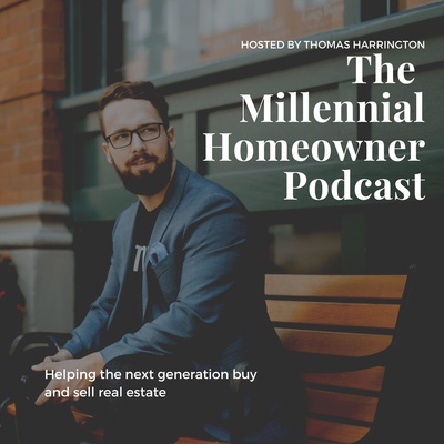 The Millennial Homeowner Podcast