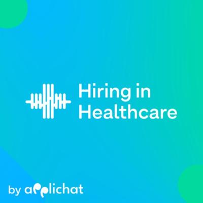 Hiring in Healthcare