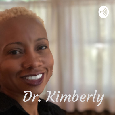 Dr. Kimberly: Tea and Therapy