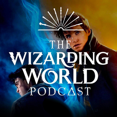 The Wizarding World Podcast
