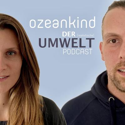 Ozeankind. Der Umwelt Podcast.