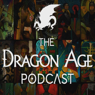 The Dragon Age Podcast
