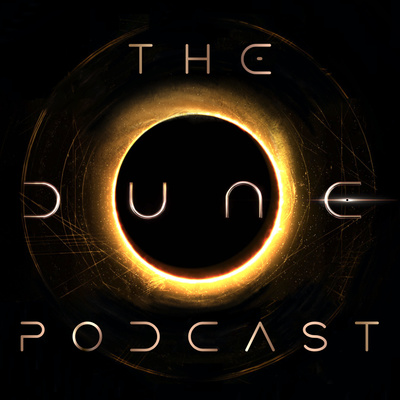 The Dune Podcast