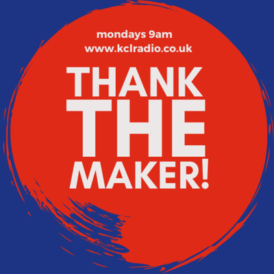 Thank The Maker!