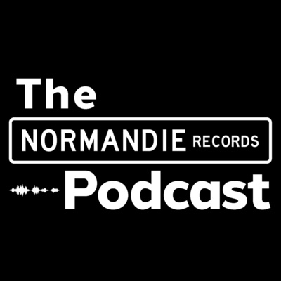 The Normandie Records Podcast