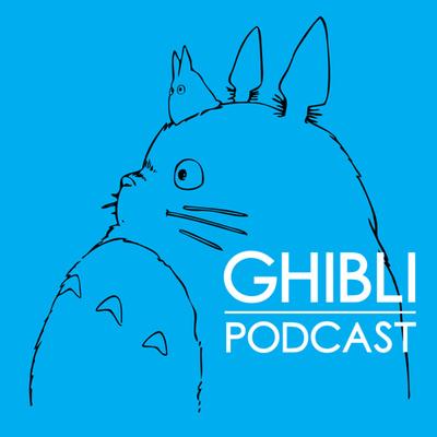 The Ghibli Podcast