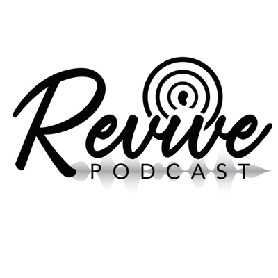 The Revive Podcast