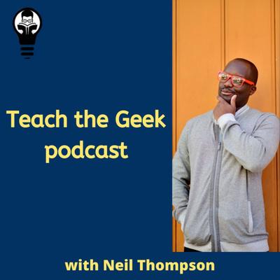 Teach the Geek Podcast