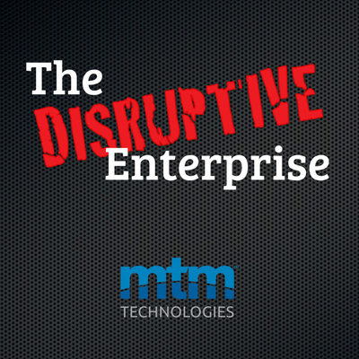 The Disruptive Enterprise