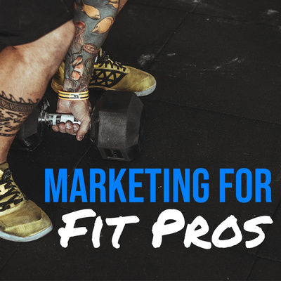 Marketing For Fit Pros