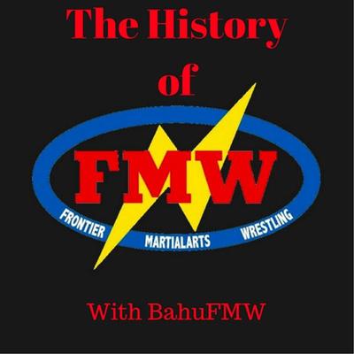History of FMW