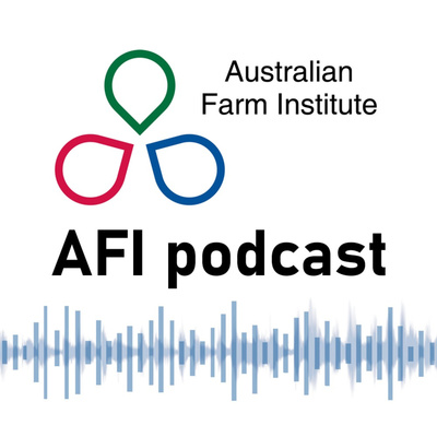 Australian Farm Institute Podcast