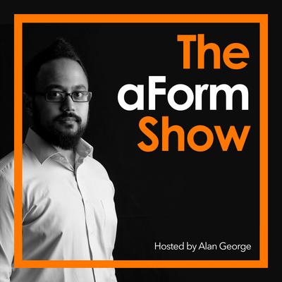 The aForm Show