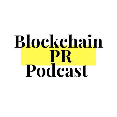 Blockchain PR podcast