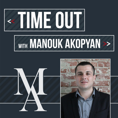 """Time Out"" With Manouk Akopyan"