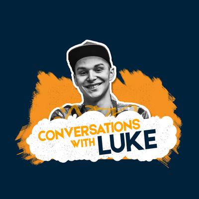 Conversations with Luke