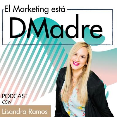 El Marketing está DMadre