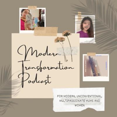 Modern Transformation Podcast