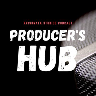 Producers Hub