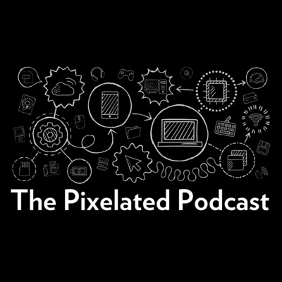 The Pixelated Podcast