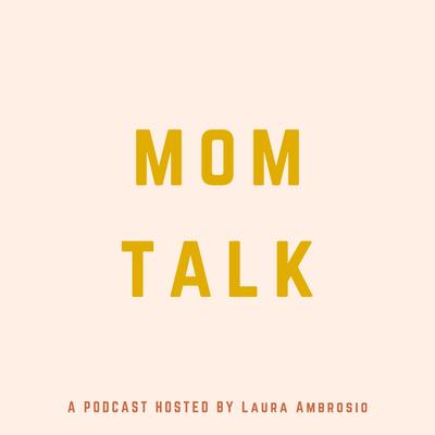 Mom Talk