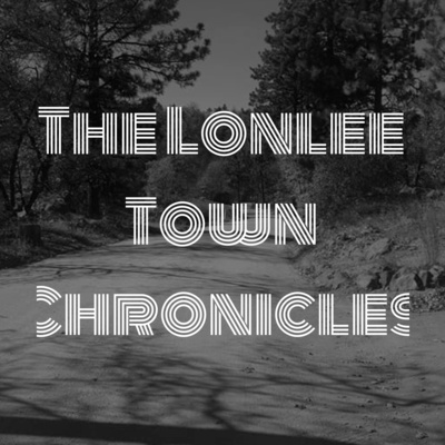 The Lonlee Town Chronicles