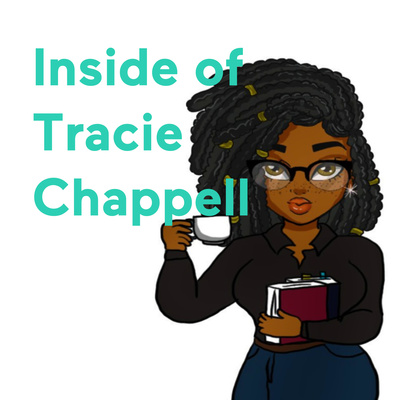 Inside of Tracie Chappell