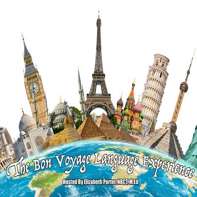 The Bon Voyage Language Experience