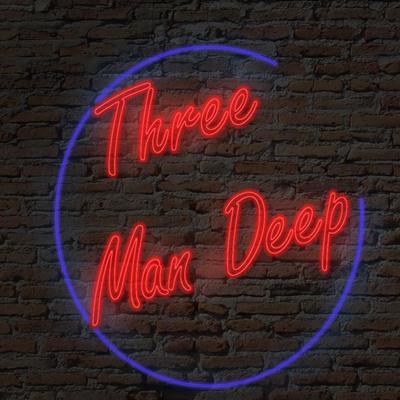 3 Man Deep