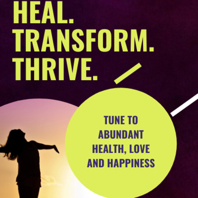 Heal. Transform. Thrive