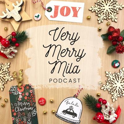 Very Merry Mila