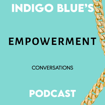 Indigo Blue Empowerment Conversations