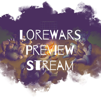 LoreWars Preview Stream