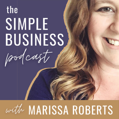 A Simpler Business with Marissa Roberts