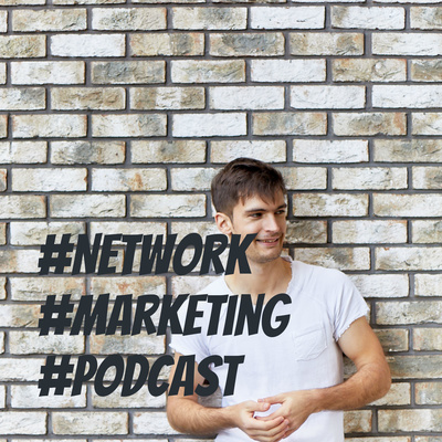 #Network #Marketing #Podcast